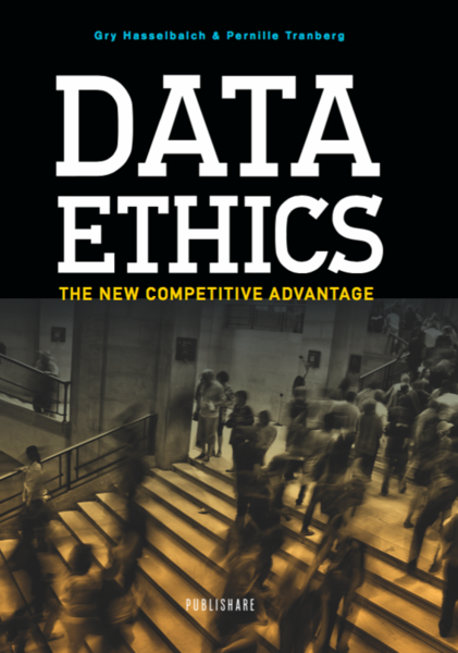 Data Ethics – by Gry Hasselbalch & Pernille Tranberg